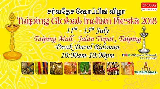 Taiping Global Indian Fiesta 2018 At Dp Ganaa Network Sdn Bhdjalan