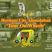 Heritage City Ahmedabad &quotTour On Wheels&quot