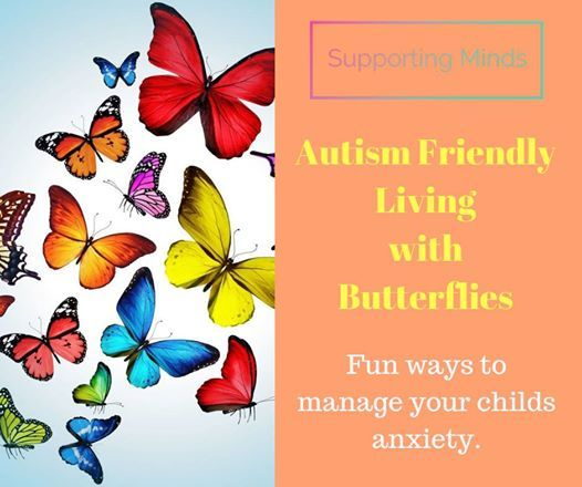 Living with butterflies - autism friendly workshop