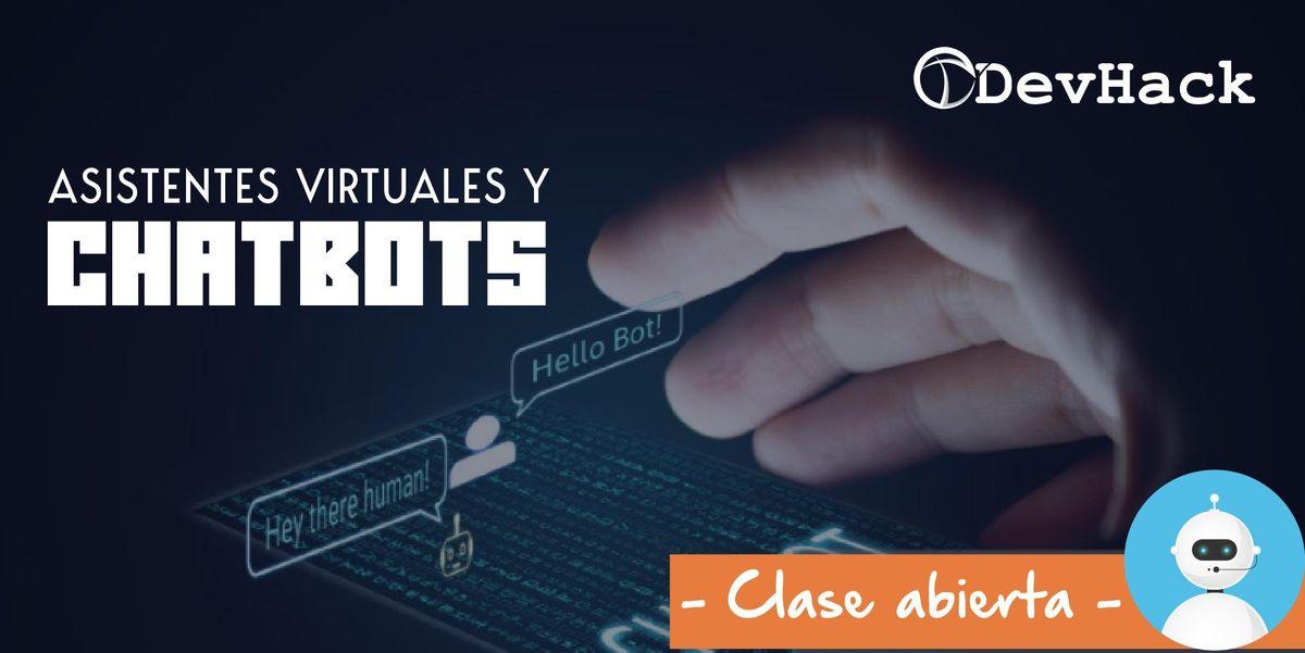 Crea tu primer chatbot y asistente virtual - Evento con costo