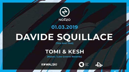 Nozzo mit Davide Squillace & Tomi & Kesh