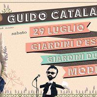 Guido Catalano a Giardini DEstate  Modena - 29.07
