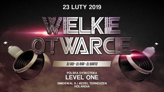 Wielkie Otwarcie Polskiej Dyskoteki ( Level One ) w Terneuzen