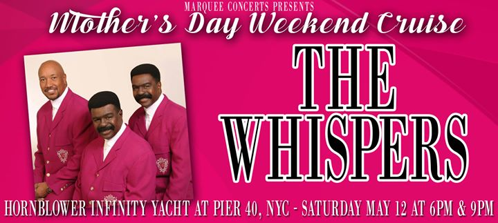 The Whispers Mothers Day Weekend Cruise