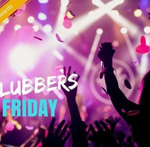 Clubbers Friday Night on 25th May