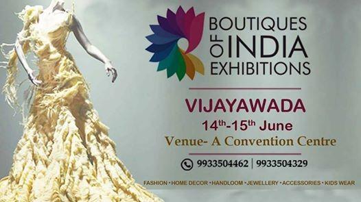 Boutiques Of India Exhibitions - Vijayawada