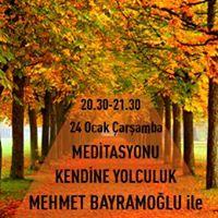 Mehmet Bayramolu ile Kendine Yolculuk Meditasyonu