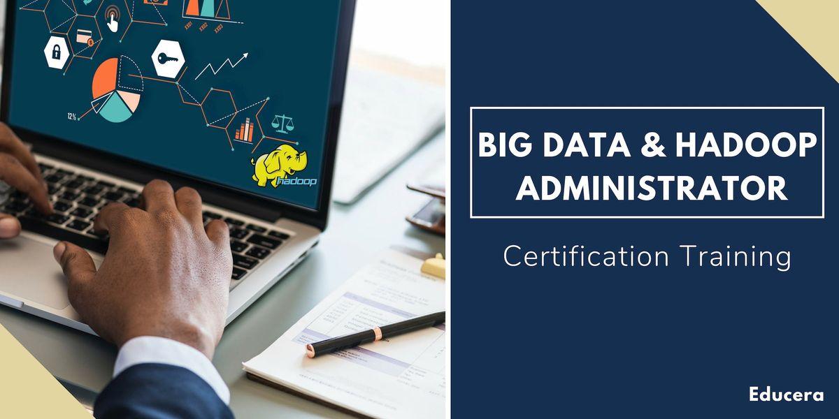 Big Data and Hadoop Administrator Certification Training in Dallas TX