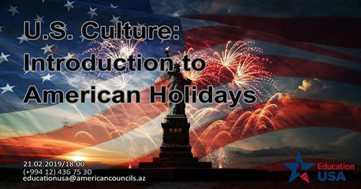 U.S. Culture Introduction to American Holidays