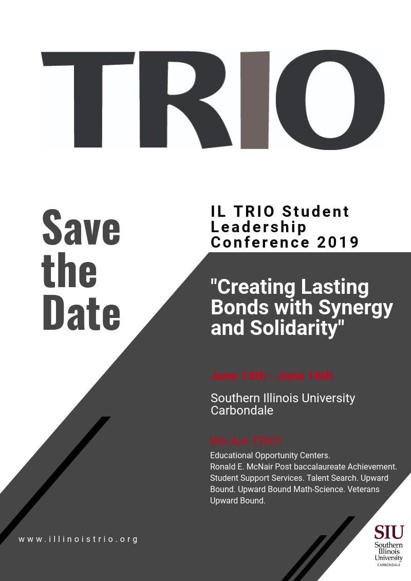 ILLINOIS TRIO STUDENT LEADERSHIP CONFERENCE 2019
