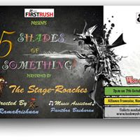 First Rush presents &quot5 Shades of Something&quot