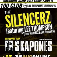 The Silencerz feat. Lee Thompson at The 100 Club Oxford Street