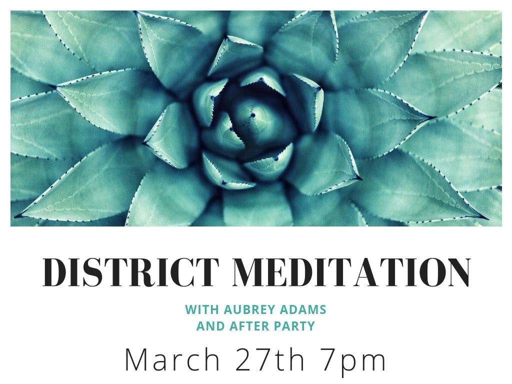 District Meditation