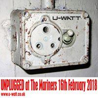 U-Watt Unplugged at The Mariners