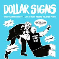 Dollar Signs Wrestlemania  Record Release PARTY w Mall Goth Almost People &amp Normal Dennis at The Milestone on Saturday April 1st 2017