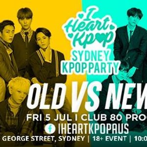 Sydney Kpop Party  Old vs New  Fri 5 Jul