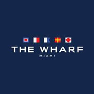 The Wharf Miami