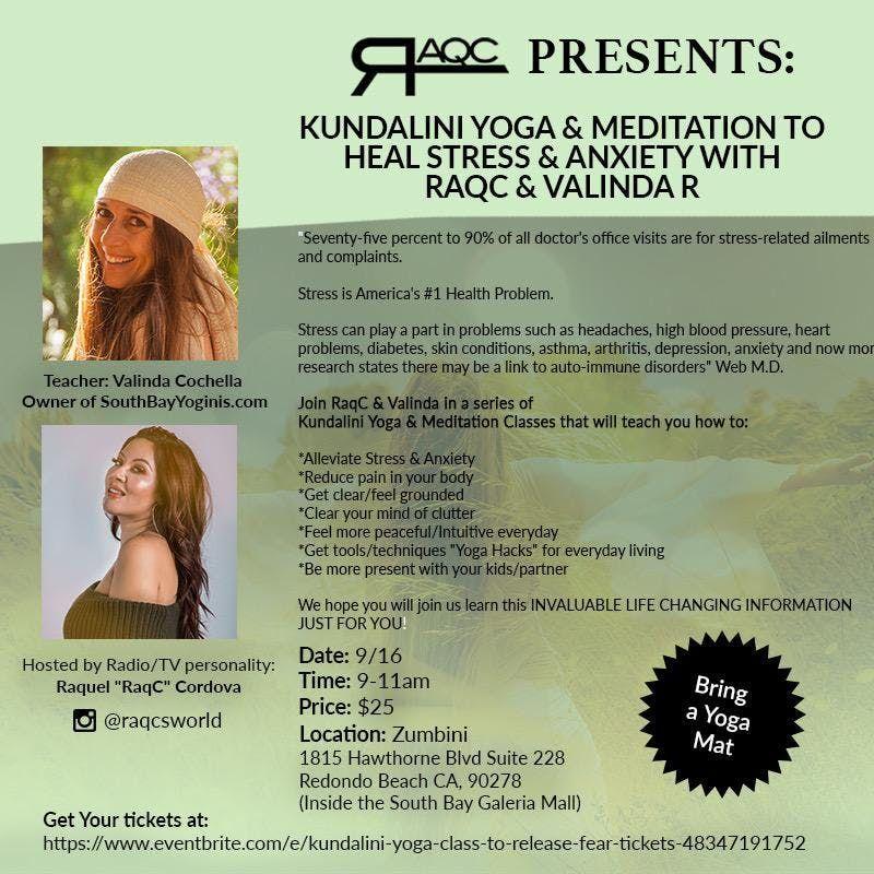 KUNDALINI YOGA to release Stress & Anxiety at ZUMBINI, Redondo Beach
