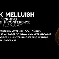 Mark Melluish Special Morning Leadership Conference Sat 24th Feb