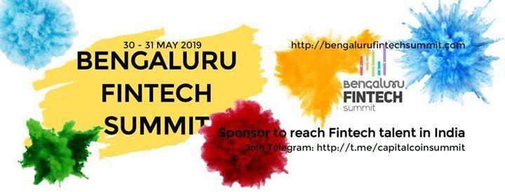 Bengaluru Fintech Summit 30-31 May 2019