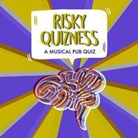 THT presents Risky Quizness Ed. 2