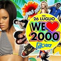 We Love 2000 PARTY  Feste IsefCacao - Mercoled 26 Luglio