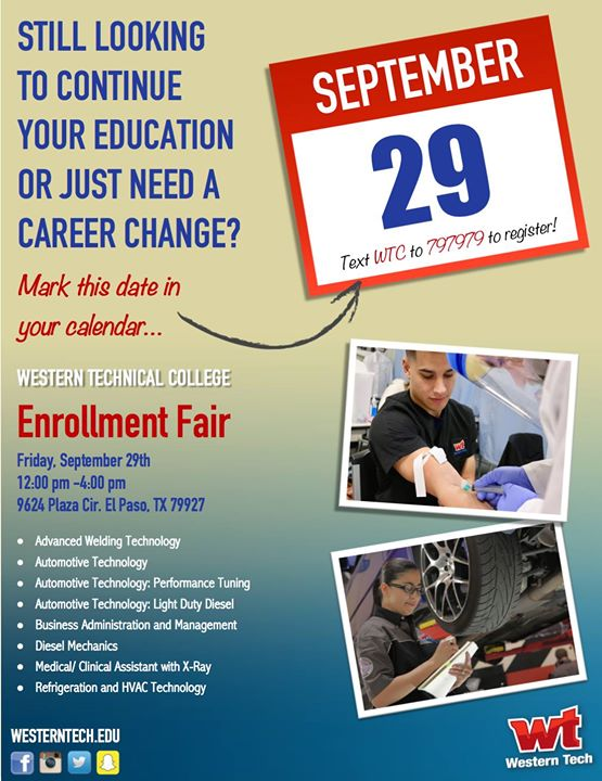 Enrollment Fair Plaza Campus At Western Technical College El Paso