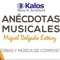 Ancdotas Musicales con Miguel Delgado Estvez