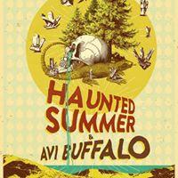 Avi Buffalo and Haunted Summer