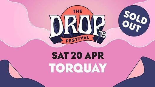 The Drop 2019  Torquay