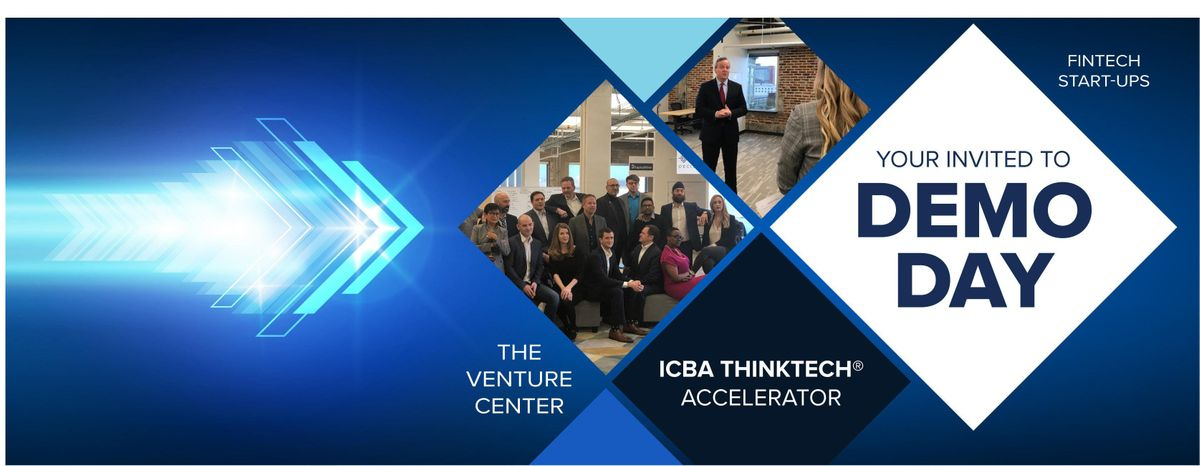 Demo Day 2019 ICBA ThinkTECH Connected.