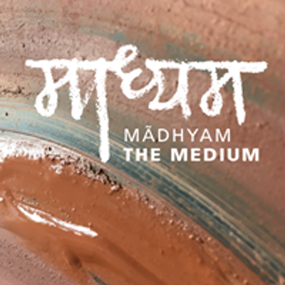 Madhyam - The medium