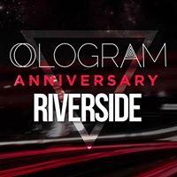 Ologram Riverside w Dubfire