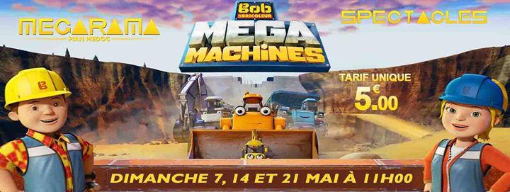 bob le bricoleur megamachines