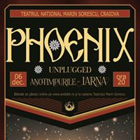 Phoenix Unplugged - Iarna - Craiova