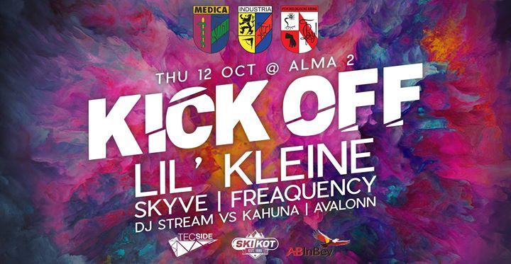 KICK OFF w Lil Kleine Skyve & more
