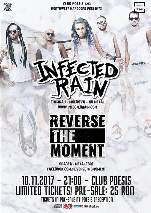 Infected Rain  Reverse The Moment la SM (bilete limitate)