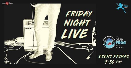 Friday Night Live ft. The blueFROG All Stars
