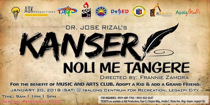 Kanser: Noli Me Tangere Theatre Play at Ibalong Centrum for