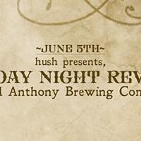 Hush Presents Monday Night Revival