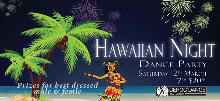 Hawaiian night dance party with int class at 6pm and afternoon