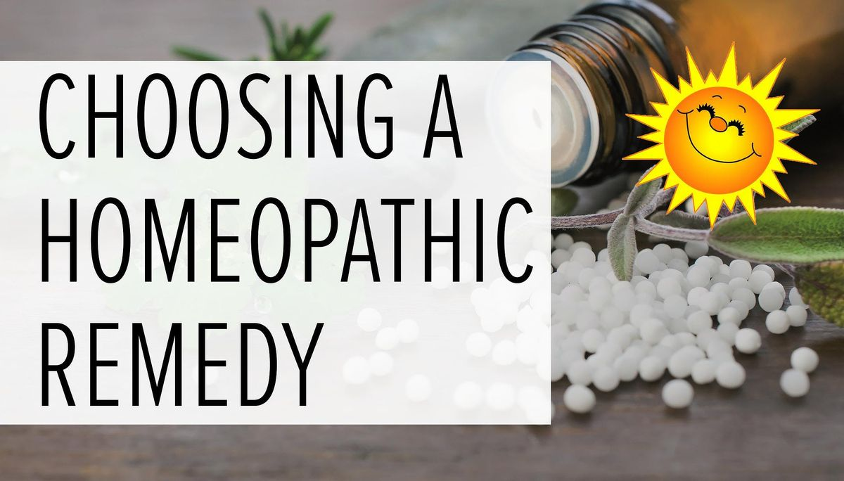 Choosing a Homeopathic Remedy for Your Acute Symptoms
