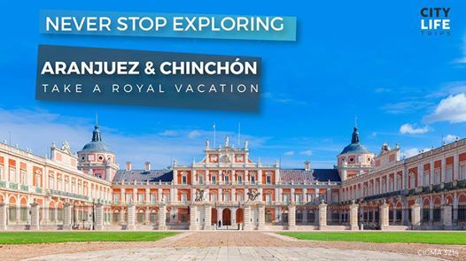 Aranjuez & Chinchn - Take a Royal Vacation