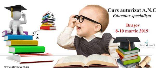 Curs Educator specializat - acreditat ANC