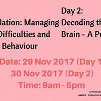 Self Regulation &amp Decoding the Autistic Brain (2-days workshop)
