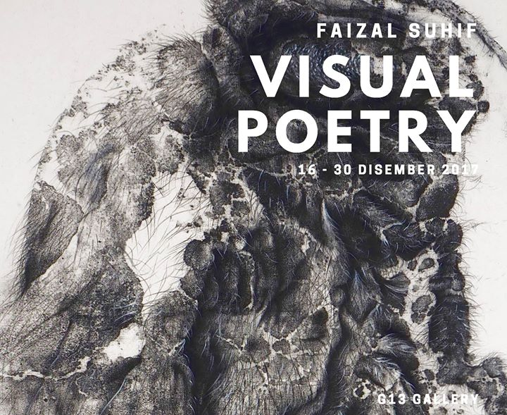 Opening Reception  Visual Poetry Solo Show By Faizal Suhif