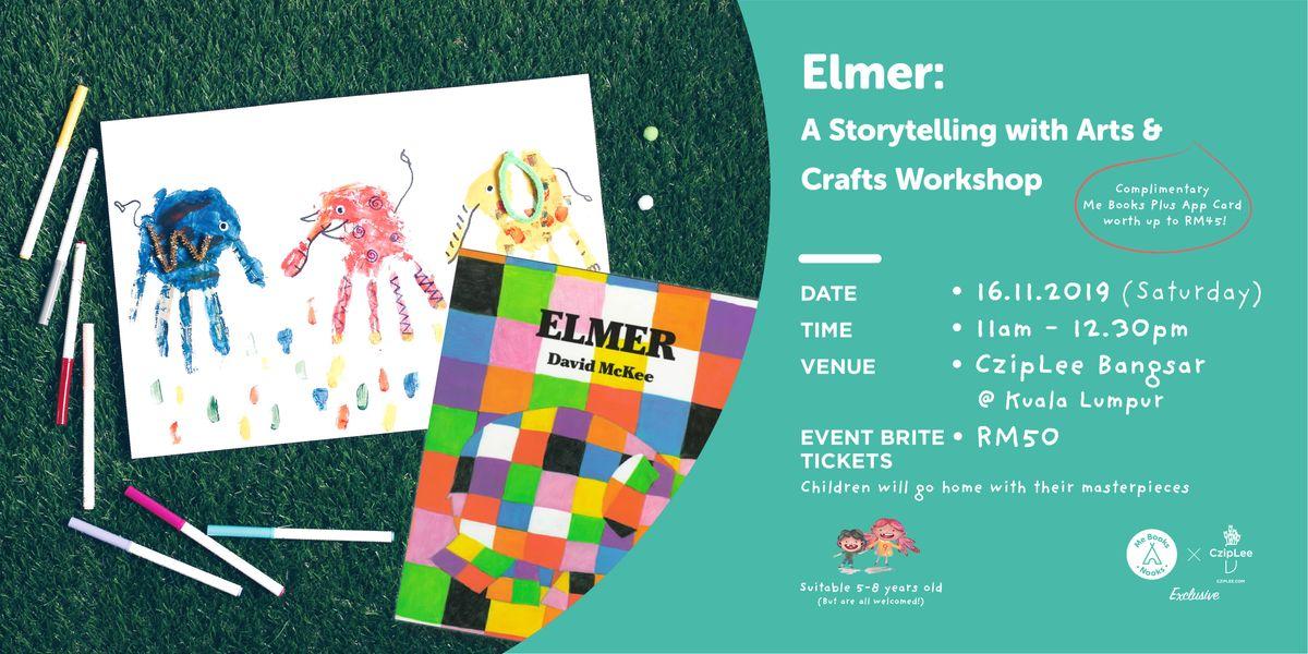 Elmer A Storytelling with Arts & Crafts Workshop
