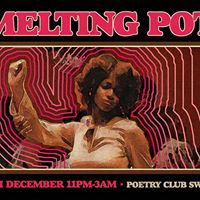 Melting Pot at The Poetry Club