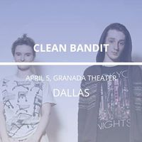 Clean Bandit in Dallas