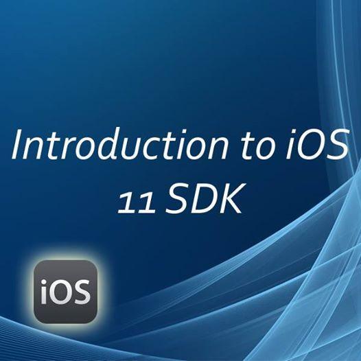 Introduction to iOS 11 SDK